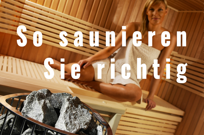 RICHTIG SAUNIEREN | so saunieren Sie richtig